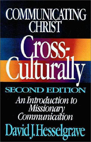 Communicating Christ Cross-Culturally An Introduction to Missionary Communication 2nd 1991 (Revised) edition cover