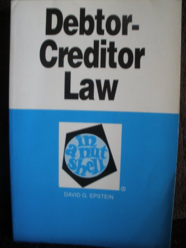 Debtor-Creditor Law in a Nutshell 4th 9780314807113 Front Cover