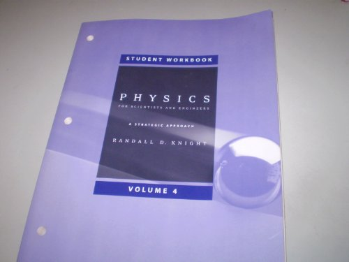 Student Workbook for Physics for Scientists and Engineers A Strategic Approach, Vol. 4 (Chs 25-36) 3rd 2013 (Revised) edition cover