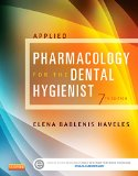 Applied Pharmacology for the Dental Hygienist  7th 2015 edition cover