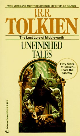 Unfinished Tales   1980 9780345357113 Front Cover