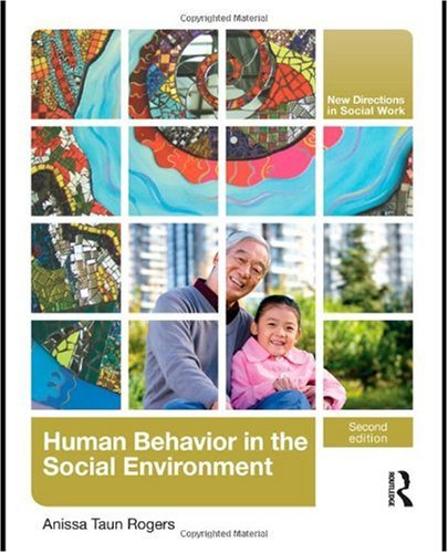Human Behaviour in the Social Environment  2nd 2010 (Revised) edition cover