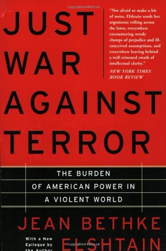 Just War Against Terror The Burden of American Power in a Violent World  2004 edition cover