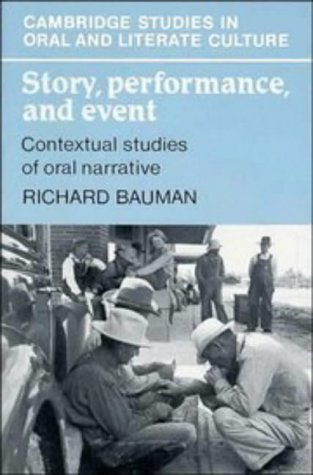 Story, Performance, and Event Contextual Studies of Oral Narrative  1986 edition cover