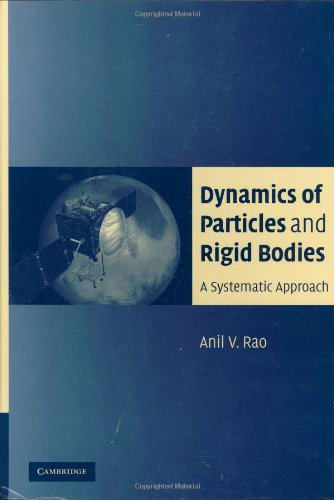 Dynamics of Particles and Rigid Bodies A Systematic Approach  2006 9780521858113 Front Cover
