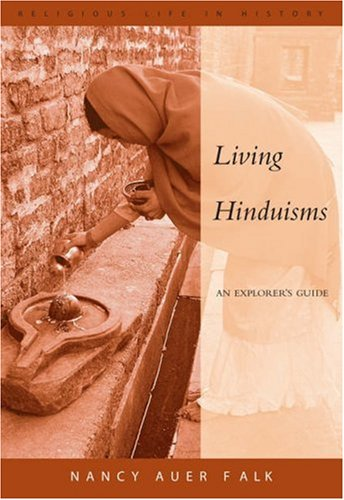 Living Hinduisms An Explorer's Guide  2006 edition cover