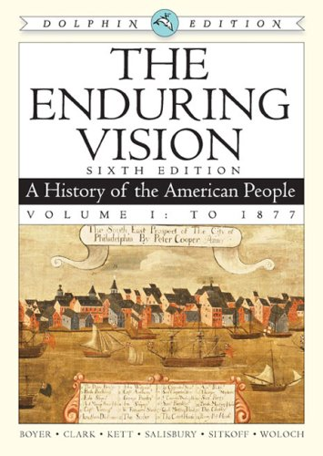Enduring Vision A History of the American People to 1877 2nd 2009 9780547052113 Front Cover