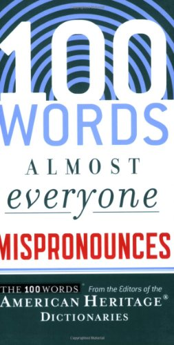 100 Words Almost Everyone Mispronounces   2008 9780547148113 Front Cover