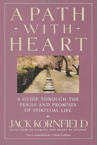 Path with Heart A Guide Through the Perils and Promises of Spiritual Life N/A 9780553372113 Front Cover