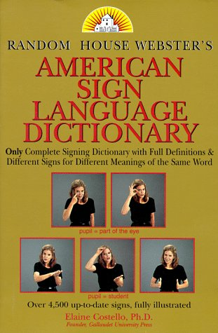 Random House Webster's American Sign Language Dictionary  1998 (Large Type) edition cover