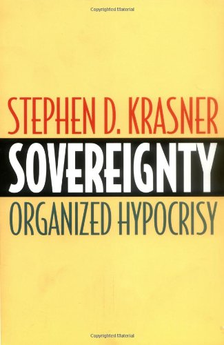Sovereignty - Organized Hypocrisy   1999 9780691007113 Front Cover