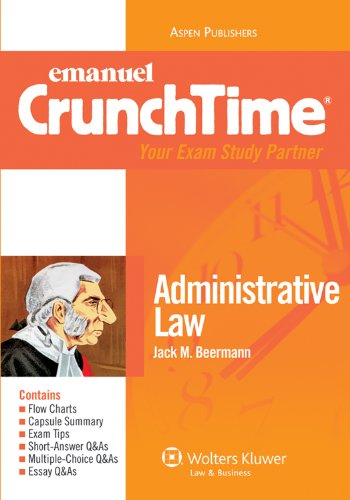 Administrative Law Crunchtime  3rd 2010 (Student Manual, Study Guide, etc.) edition cover
