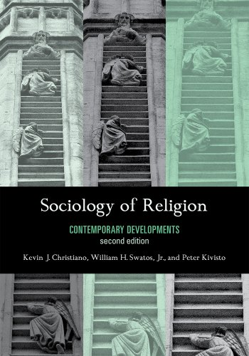 Sociology of Religion Contemporary Developments 2nd 2008 9780742561113 Front Cover