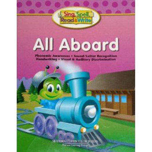 Sing, Spell, Read and Write All Aboard  2004 9780765232113 Front Cover