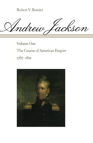 Andrew Jackson The Course of American Empire, 1767-1821  1998 (Reprint) edition cover