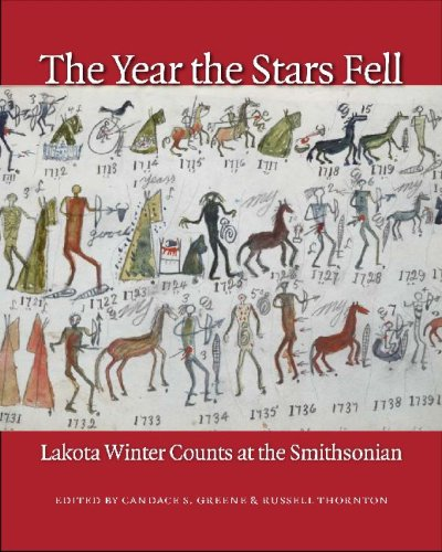 Year the Stars Fell Lakota Winter Counts at the Smithsonian  2007 edition cover