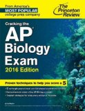 Cracking the AP Biology Exam, 2016 Edition   2015 9780804126113 Front Cover
