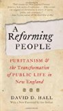 Reforming People Puritanism and the Transformation of Public Life in New England  2012 edition cover