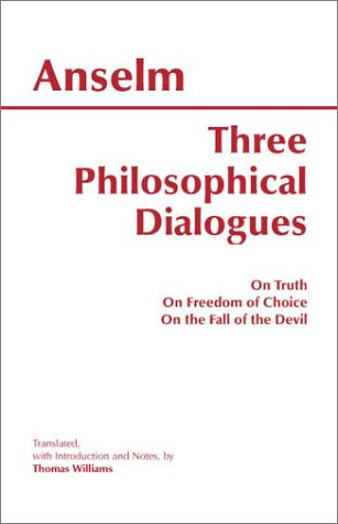 Three Philosophical Dialogues On Truth, on Freedom of Choice, on the Fall of the Devil  2002 edition cover
