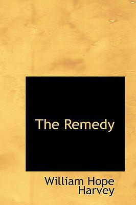 The Remedy:   2009 edition cover