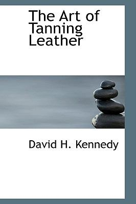 The Art of Tanning Leather:   2009 edition cover