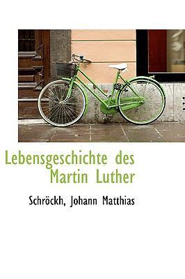 Lebensgeschichte des Martin Luther N/A 9781113331113 Front Cover