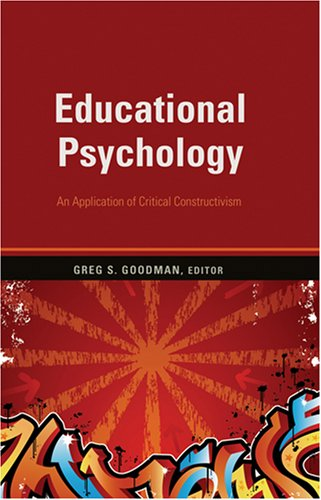 Educational Psychology An Application of Critical Constructivism  2008 edition cover