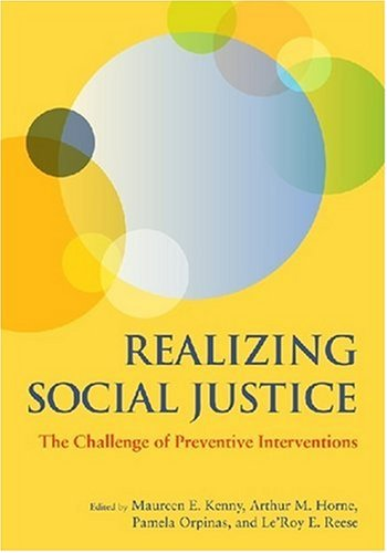 Realizing Social Justice The Challenge of Preventive Interventions  2009 edition cover