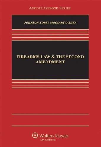 Firearms Law and the Second Amendment   2011 edition cover
