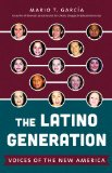 Latino Generation Voices of the New America  2014 edition cover