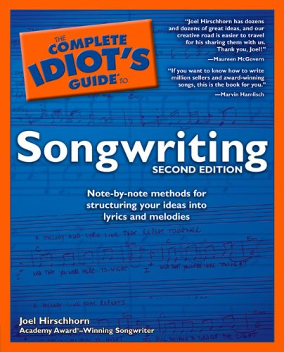 Complete Idiots Guide to Songwriting  2nd 2004 9781592572113 Front Cover