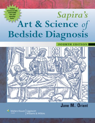 Sapira's Art and Science of Bedside Diagnosis  4th 2010 (Revised) 9781605474113 Front Cover
