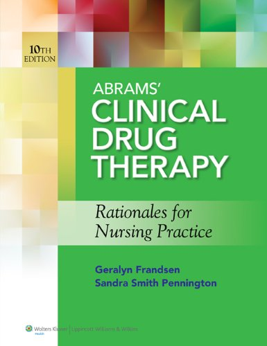 Clinical Drug Therapy Rationales for Nursing Practice 10th 2014 (Revised) 9781609137113 Front Cover