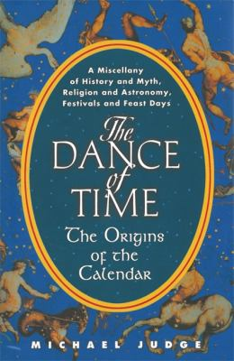 Dance of Time The Origins of the Calendar  2012 edition cover