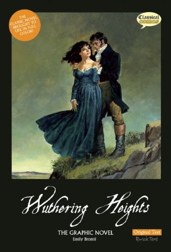 Wuthering Heights the Graphic Novel - Original Text   2011 edition cover