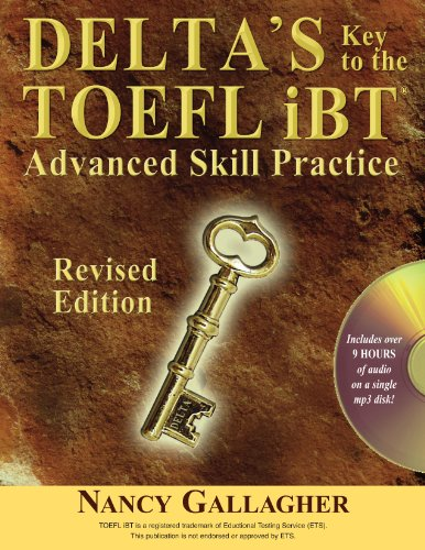 Delta's Key to the TOEFL IBT Advanced Skill Practice  2011 edition cover