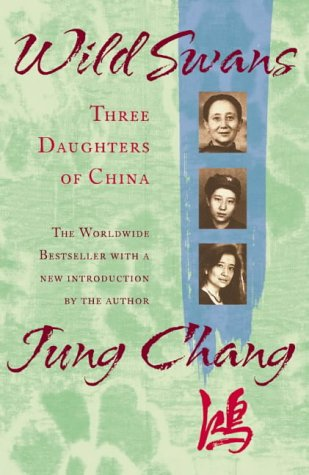 WILD SWANS: THREE DAUGHTERS OF CHINA N/A edition cover
