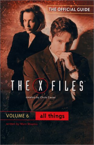 All Things The Official Guide to the X-Files  2001 9780061076114 Front Cover