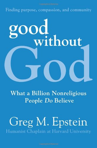 Good Without God What a Billion Nonreligious People Do Believe  2009 9780061670114 Front Cover