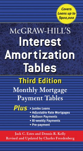 Interest Amortization Tables Monthly Mortgage Payment Tables 3rd 2006 9780071468114 Front Cover