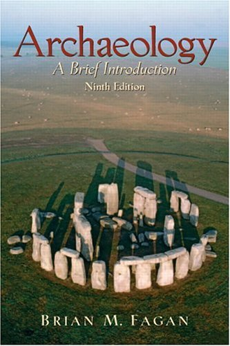 Archaeology A Brief Introduction 9th 2006 (Revised) edition cover