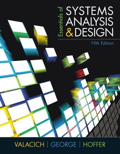 Essentials of Systems Analysis and Design  5th 2012 (Revised) edition cover