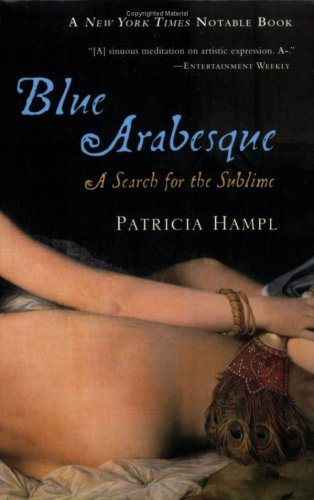 Blue Arabesque A Search for the Sublime  2006 edition cover
