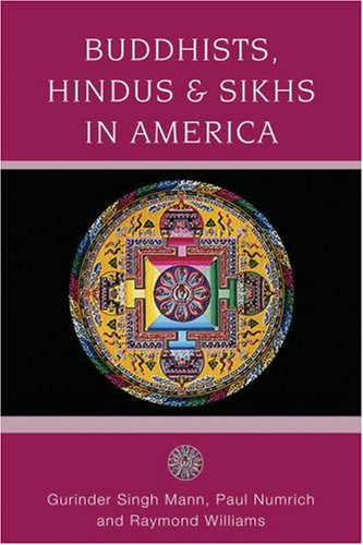 Buddhists, Hindus, and Sikhs in America A Short History  2007 edition cover