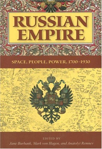 Russian Empire Space, People, Power, 1700-1930  2007 edition cover