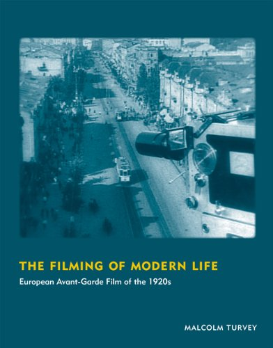 Filming of Modern Life European Avant-Garde Film of The 1920s  2013 edition cover