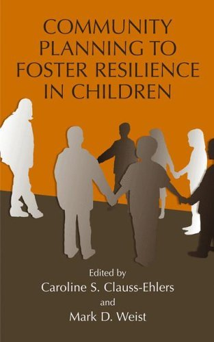 Community Planning to Foster Resilience in Children   2004 edition cover