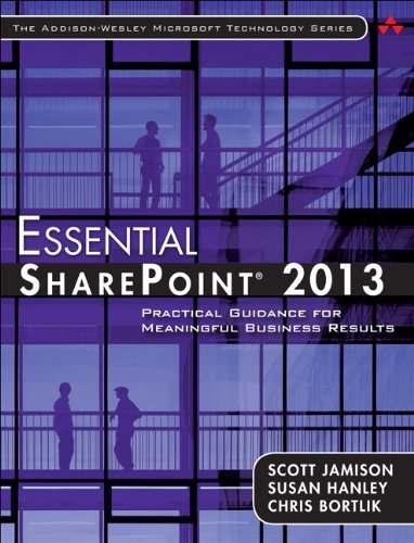 Essential SharePoint� 2013 Practical Guidance for Meaningful Business Results 3rd 2014 edition cover