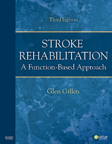 Stroke Rehabilitation A Function-Based Approach 3rd 2010 edition cover