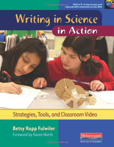 Writing in Science in Action Strategies, Tools, and Classroom Video  2011 edition cover